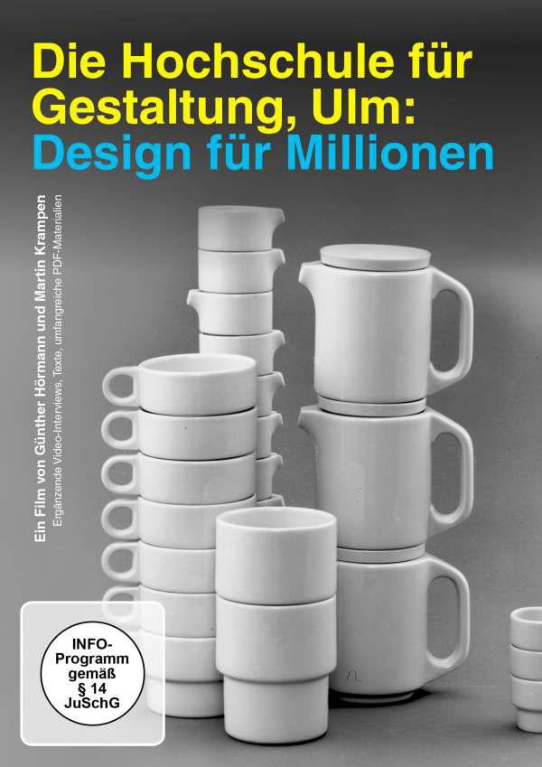 Design für Millionen – die Hochschule für Gestaltung Ulm